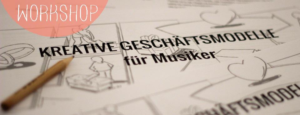 Workshop:<br/> Geschäftsmodelle für Musiker am Music Pool Berlin