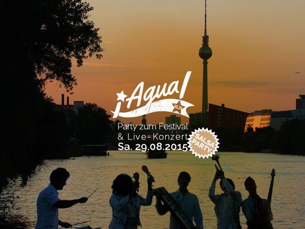 ¡Agua! Berlin Gala-Party mit Salsa Live-Band